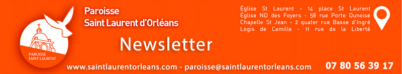 Newsletter Paroisse Saint Laurent Orléans